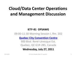 Cloud/Data Center Operations and Management Discussion