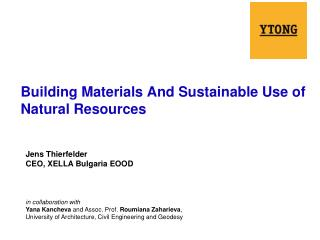 Building Materials And Sustainable Use of Natural Resources