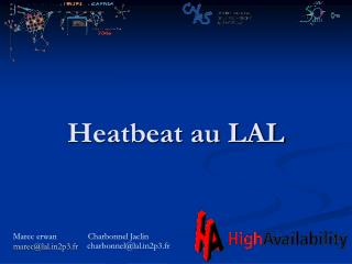 Heatbeat au LAL