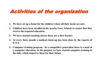 Activities of the organization