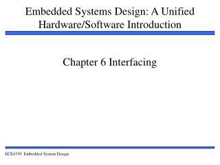 Chapter 6 Interfacing