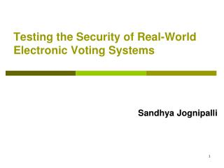 Testing the Security of Real-World Electronic Voting Systems