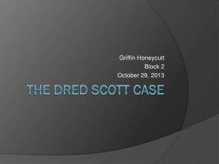 The Dred Scott Case