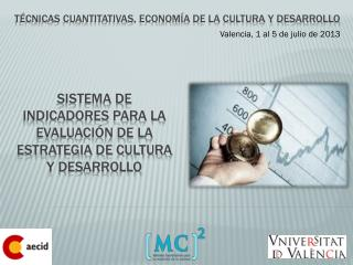 Sistema de indicadores para la evaluación de la Estrategia de Cultura y Desarrollo