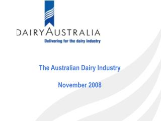 The Australian Dairy Industry November 2008