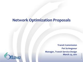 Network Optimization Proposals