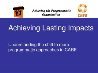 Achieving Lasting Impacts