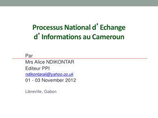 Processus National d ' Echange d ' Informations au Cameroun