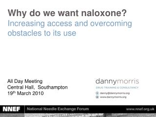 Why do we want naloxone? Increasing access and overcoming obstacles to its use