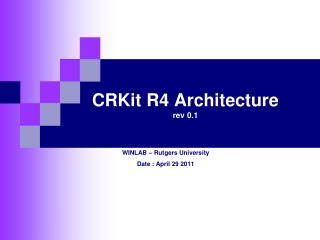 CRKit R4 Architecture rev 0.1