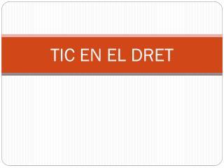 TIC EN EL DRET