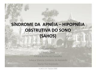 S�NDROME DA  APN�IA � HIPOPN�IA OBSTRUTIVA DO SONO (SAHOS)