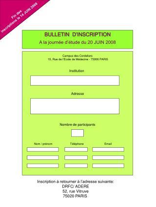 BULLETIN  D'INSCRIPTION