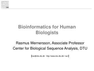 Bioinformatics for Human Biologists