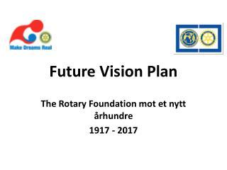 Future Vision Plan