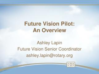 Future Vision Pilot: An Overview
