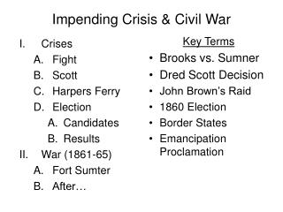 Impending Crisis & Civil War