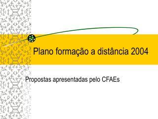 Plano formação a distância 2004