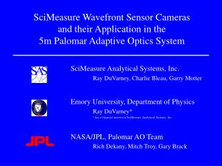 SciMeasure Wavefront Sensor Cameras and their Application in the 5m Palomar Adaptive Optics System