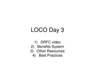 LOCO Day 3