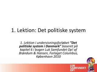1. Lektion: Det  politiske system