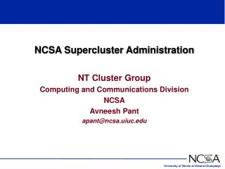NCSA Supercluster Administration