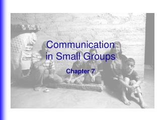 Communication  in Small Groups