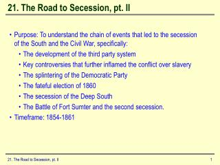 21. The Road to Secession, pt. II