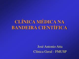 CL�NICA M�DICA NA BANDEIRA CIENT�FICA