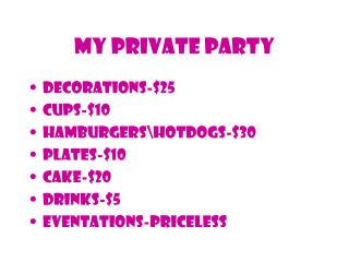 My private party