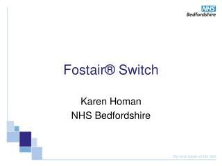 Fostair  Switch