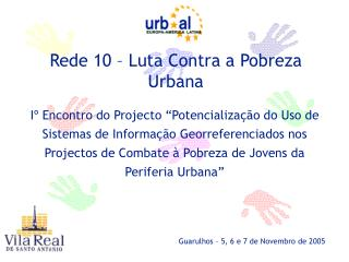 Rede 10 – Luta Contra a Pobreza Urbana
