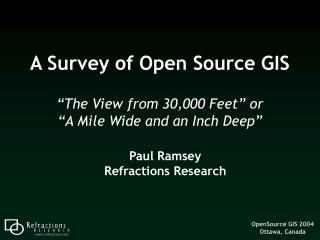 A Survey of Open Source GIS