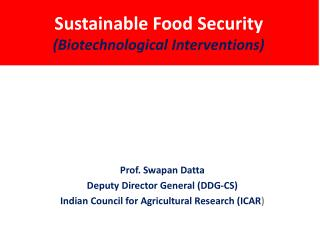 Sustainable Food Security (Biotechnological Interventions)