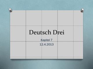 Deutsch  Drei
