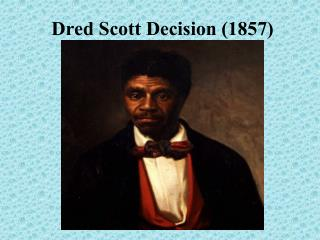 Dred Scott Decision (1857)