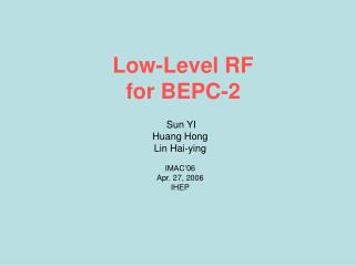 Low-Level RF for BEPC-2