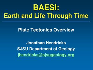 BAESI:  Earth and Life Through Time