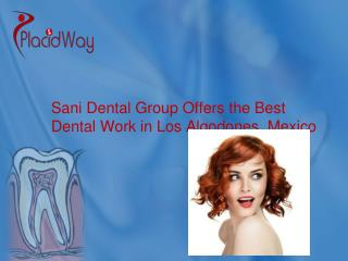 Sani Dental Group Provides Quality Dental Care