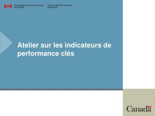 Atelier sur les indicateurs de performance clés