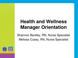 Health and Wellness Manager Orientation