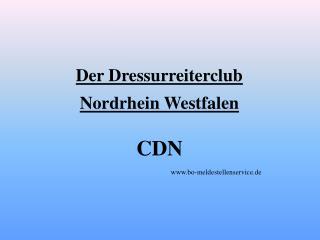 Der Dressurreiterclub Nordrhein Westfalen