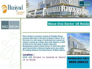 Wave One in Noida @ 9999298032 @ Toll Free 18001034500