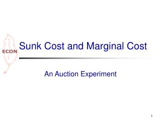 Sunk Cost and Marginal Cost