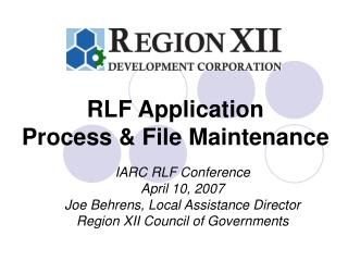 RLF Application Process  File Maintenance
