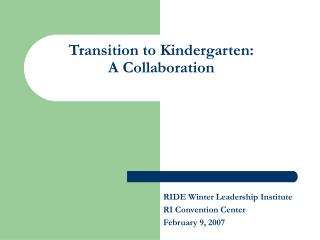 Transition to Kindergarten: A Collaboration