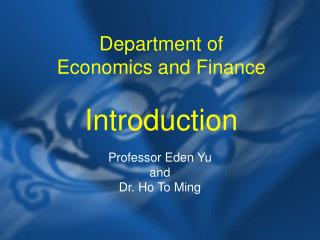 Department of  Economics and Finance  Introduction