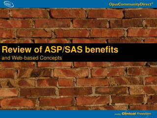 Review of ASP/SAS benefits  and Web-based Concepts