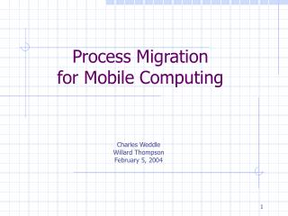 Process Migration  for Mobile Computing