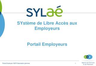 SYstème de Libre Accès aux Employeurs Portail Employeurs